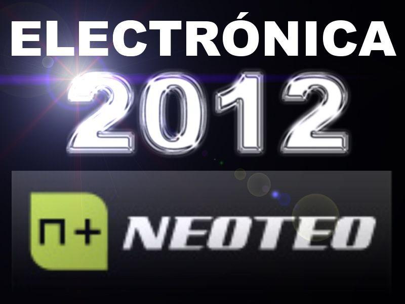 Electrónica 2012, en NeoTeo