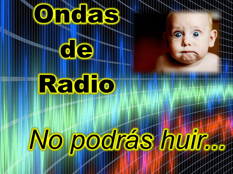 ¡Entrégate! ¡Las ondas de radio te han rodeado!