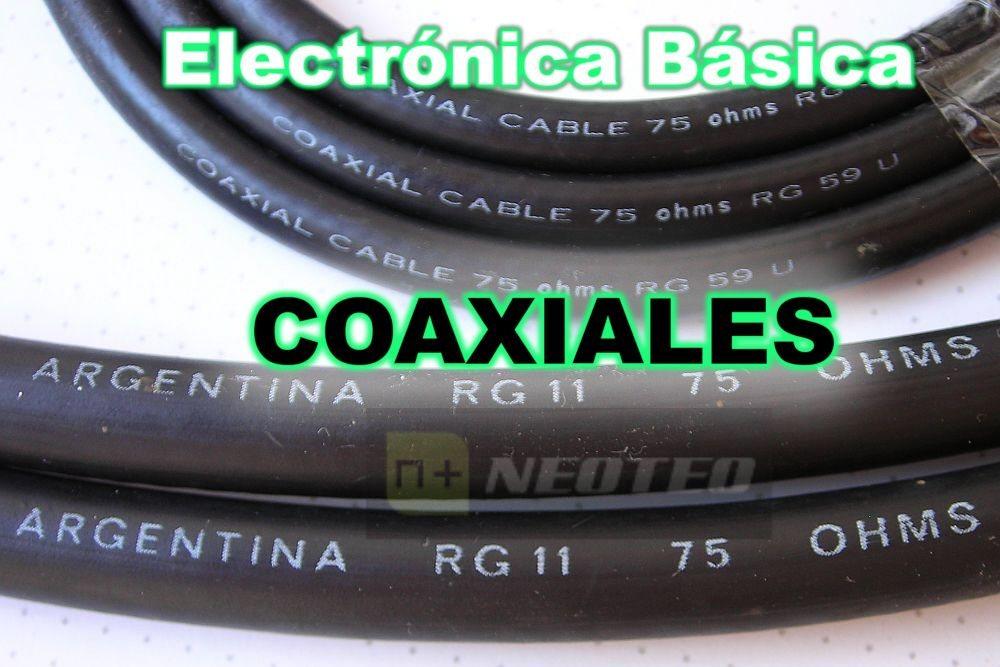 Electrónica Básica: Coaxiales