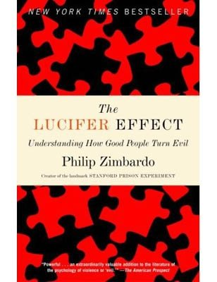 El Efecto Lucifer: Cómo la gente buena se vuelve mala