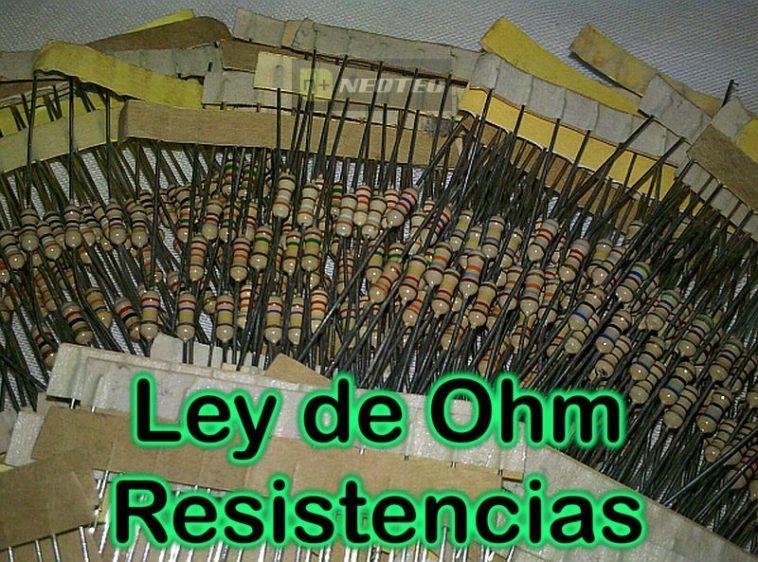 Electrónica Básica: Ley de Ohm (Resistencias) - NeoTeo
