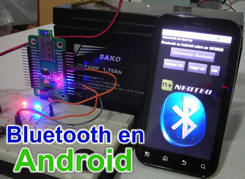 "Bluetooth + Android + PIC + LED = ""Hola Mundo"""