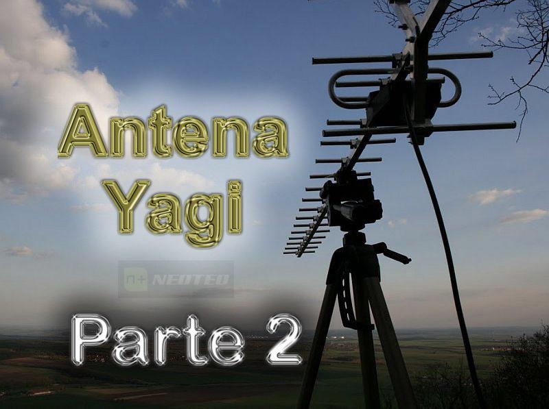 La Antena Yagi (Parte 2)